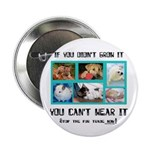 "If You Didn't Grow It 2.25"" Button (100 pack)"