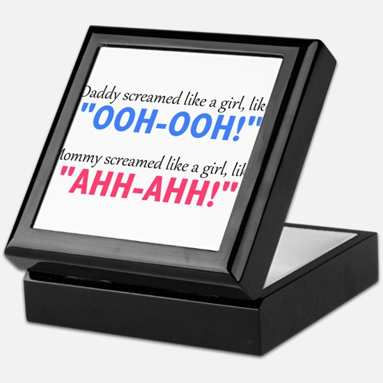 """Screamed Like a Girl"" Keepsake Box"