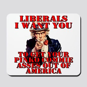 Anti Pinko Commie Liberals Mousepad