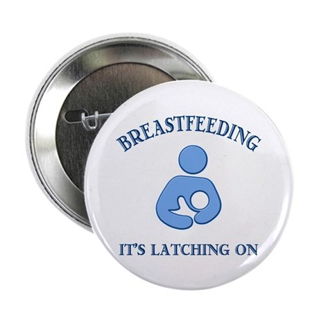 "It's Latching On - 2.25"" Button (10 pack)"