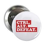 """CTRL. ALT. DEFEAT. 2.25"""" Button"""