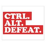 CTRL. ALT. DEFEAT. Small Poster