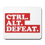 CTRL. ALT. DEFEAT. Mousepad