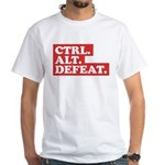 CTRL. ALT. DEFEAT. White T-Shirt