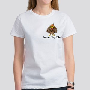 Never Say Die Logo 13 Women's T-Shirt Design Front