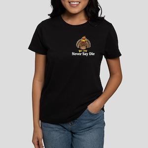 Never Say Die Logo 13 Women's Dark T-Shirt Design