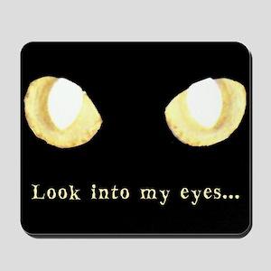 Glowing Eyes Look Mousepad