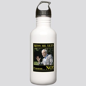Miss Me Yet? Ummm...NO! Stainless Water Bottle 1.0