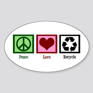 Peace Love Recycle Sticker (Oval)