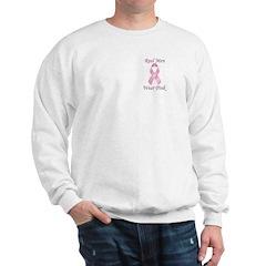 Real men wear pink Breast Cancer Sweatshirt