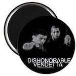 "Dishonorable Vendetta 2.25"" Magnet (10 pack)"