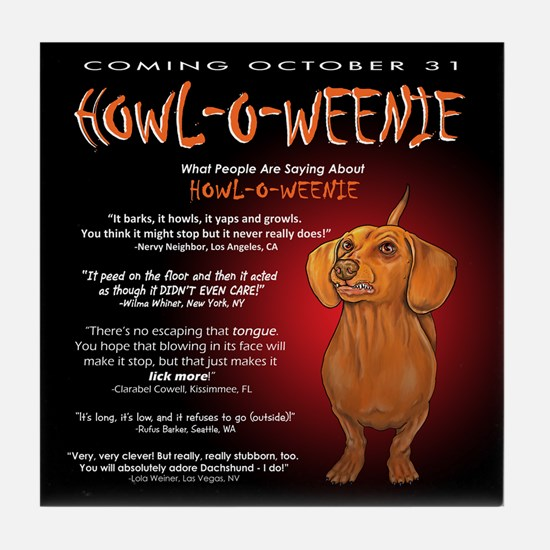 Scary Howl-O-Weenie Tile Coaster
