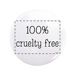 """100% Cruelty Free 3.5"""" Button"""