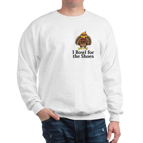 I Bowl For The Shoes Logo 13 Sweatshirt Design Fro