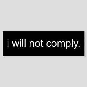 i will not comply - Black Sticker (Bumper)