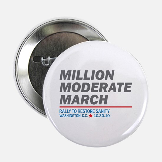 "Million Moderate March 2.25"" Button"