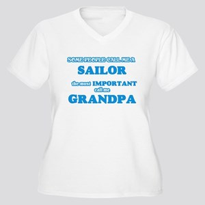 Some call me a Sailor, the most Plus Size T-Shirt