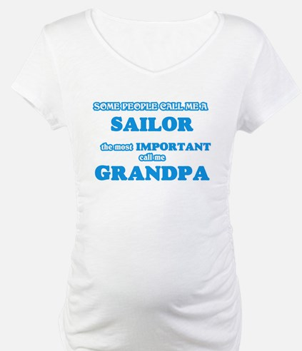 Some call me a Sailor, the most Shirt