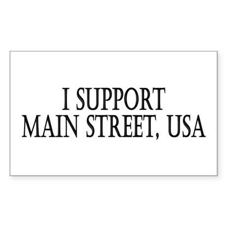 I Support Main Street Rectangle Sticker
