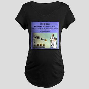 funny engineering joke Maternity Dark T-Shirt