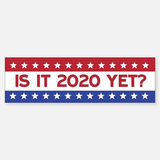 Is it 2020 yet? Bumper Car Car Sticker