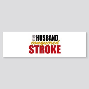 My Husband Conquered Stroke Sticker (Bumper)