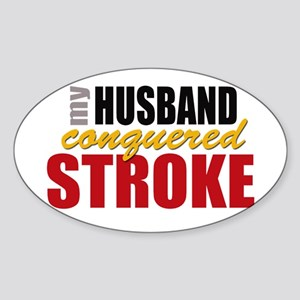 My Husband Conquered Stroke Sticker (Oval)