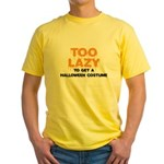 Too Lazy Yellow T-Shirt