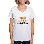 Too Lazy Women's V-Neck T-Shirt