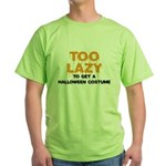 Too Lazy Green T-Shirt