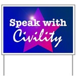 Civility Yard Sign