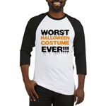 Worst Costume Ever Baseball Jersey