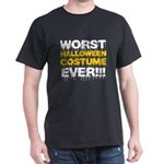 Worst Costume Ever Dark T-Shirt