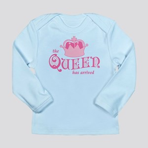 The Queen Has Arrived Long Sleeve Infant T-Shirt