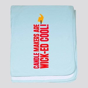 Candle Makers Are Wick-ed Coo Infant Blanket