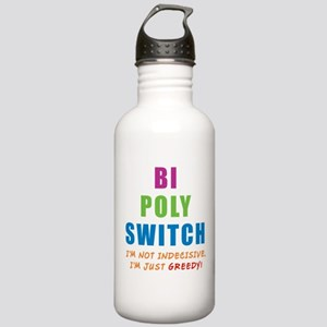 Bi Poly Switch Not Indecisive Stainless Water Bott