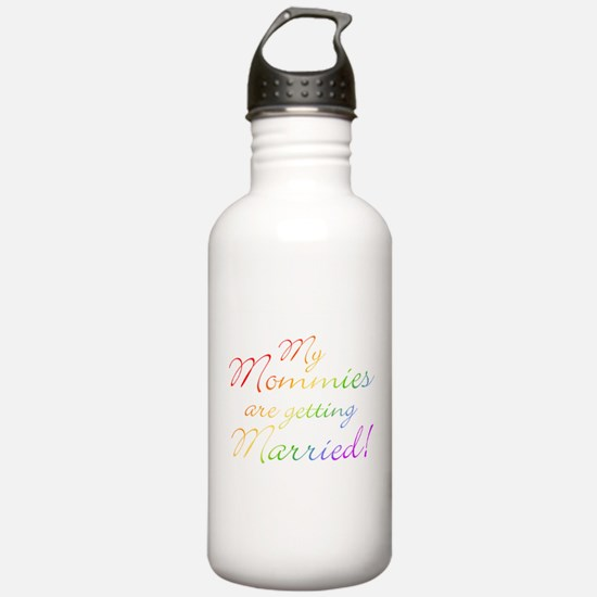 My Mommies Are Getting Marrie Water Bottle
