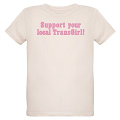Support Your Local TransGirl T-Shirt