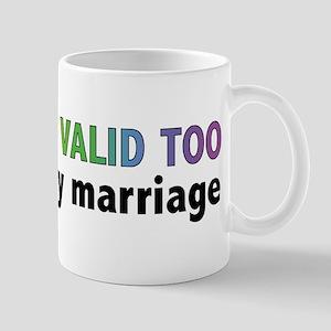My Love Is Valid Too Mug