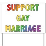 Support Gay Marriage Yard Sign