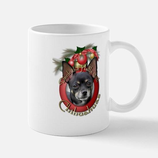 Christmas - Deck the Halls - Chihuahuas Mug