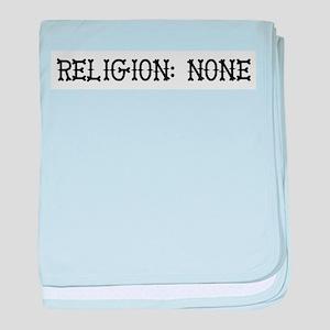 Religion: None Infant Blanket