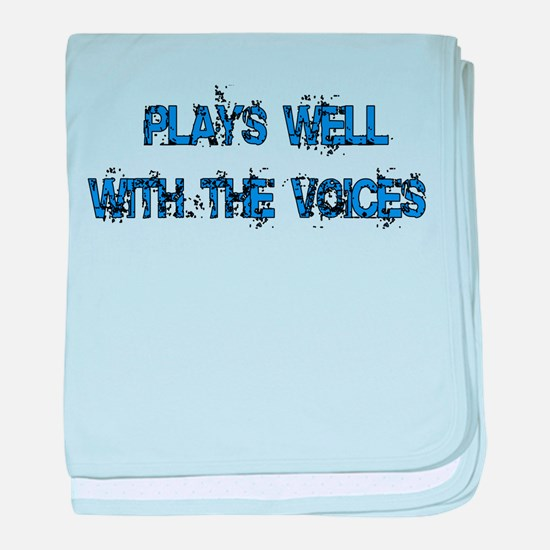 Plays Well With The Voices Infant Blanket