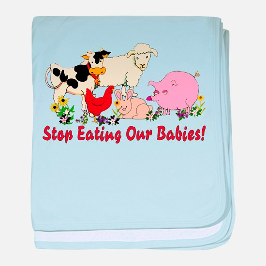 Stop Eating Our Babies Infant Blanket