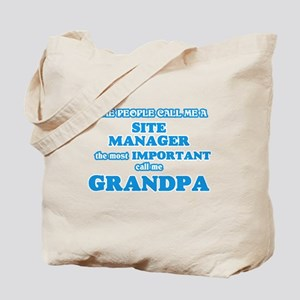 Some call me a Site Manager, the most imp Tote Bag