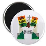 GOD HATES HATE Magnet