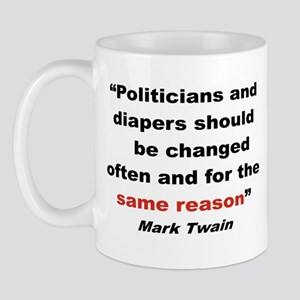 POLITICIANS AND DIAPERS SHOULD BE CHANGED...