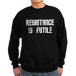 Resistance Is Futile Sweatshirt (dark)