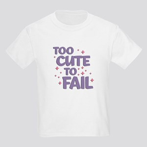 Too Cute to Fail Kids Light T-Shirt