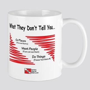 They Don't Say Mug